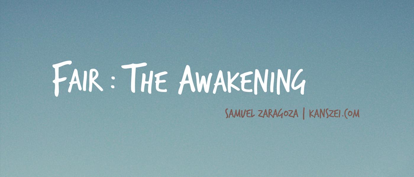Fair The Awakening